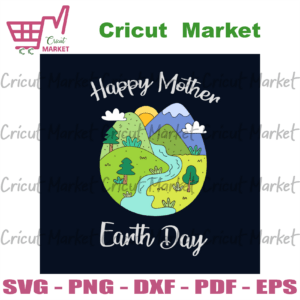 Happy Mother Earth Day Svg, Trending Svg, Earth Svg, The Earth Day Svg, Earth Day Gifts Svg, Happy Earth Day Svg, Earth Love Svg, Earth Gifts Svg, Protect Earth Svg, Green Earth Svg, Green Plant Svg