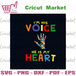 I Am His Voice He Is My Heart Svg, Awareness Svg, Autism Svg, Autism Hand Svg, Autism Heart Svg, Autism Awareness Day Svg, Autism Awareness Svg, Autism Awareness Gift Svg, Autism Children Svg