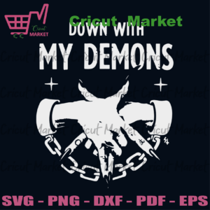 Down With My Demons Svg, Trending Svg, Trending Now, Trending, Demons Svg, Scary Demons Svg, Deal With Demons Svg, Demons Hands Svg, My Demons Svg, Shaking Hands Svg, Chain Svg, Svg Files