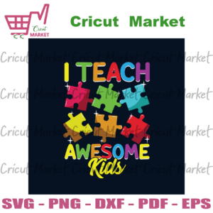Cute I Teach Awesome Kids Teacher Autism Awareness Svg, Autism Svg, Autism Teacher Svg, Teaching Svg, Autism Students Svg, Autism Children Svg, Autism Awareness Svg, Colorful Puzzle Svg, Autism Puzzle Svg, Autism Gift