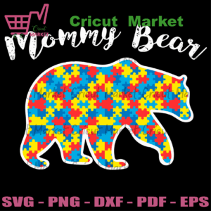 Mommy Bear Autism Awareness Svg, Mothers Day Svg, Bear Svg, Bear Mom Svg, Mom Svg, Autism Awareness Svg, Autism Mom Svg, Mom Gifts, Mom Life Svg, Best Mom Svg, Strong Mom Svg, Mother Svg, Mama Svg, Women Svg