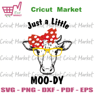 Just A Little Moody, Trending Svg, Trending Now, Sublimation Design, Cow Sublimation PNG, Farm Animal Design, Heifer PNG, Instant Download, Cow Clipart, Spotted Ribbon Svg, Love Cow Svg, Yellow Glasses