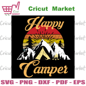 Happy Camper, Trending Svg, Trending Now, Love Camping, Mountain Svg, Camper Svg, Camping Svg, Summer Svg, Funny Camping Gift, Camper Sign Svg, Camper Sign, Camping Team, Camping Shirt, Campfire