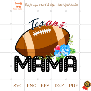 Texans Football Mama Gift Diy Crafts Svg Files For Cricut, Silhouette Sublimation Files