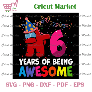 6 Years Of Being Awesome Svg, Birthday Svg, Among Us Svg