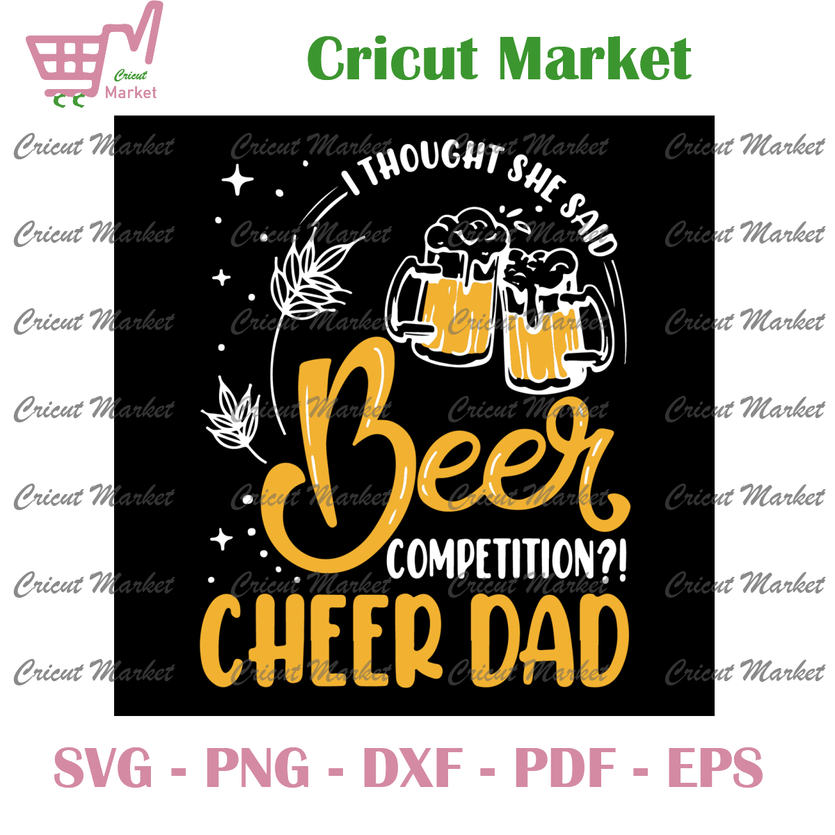 Beer Competition Cheer Dad Svg, Fathers Day Svg, Beer Svg
